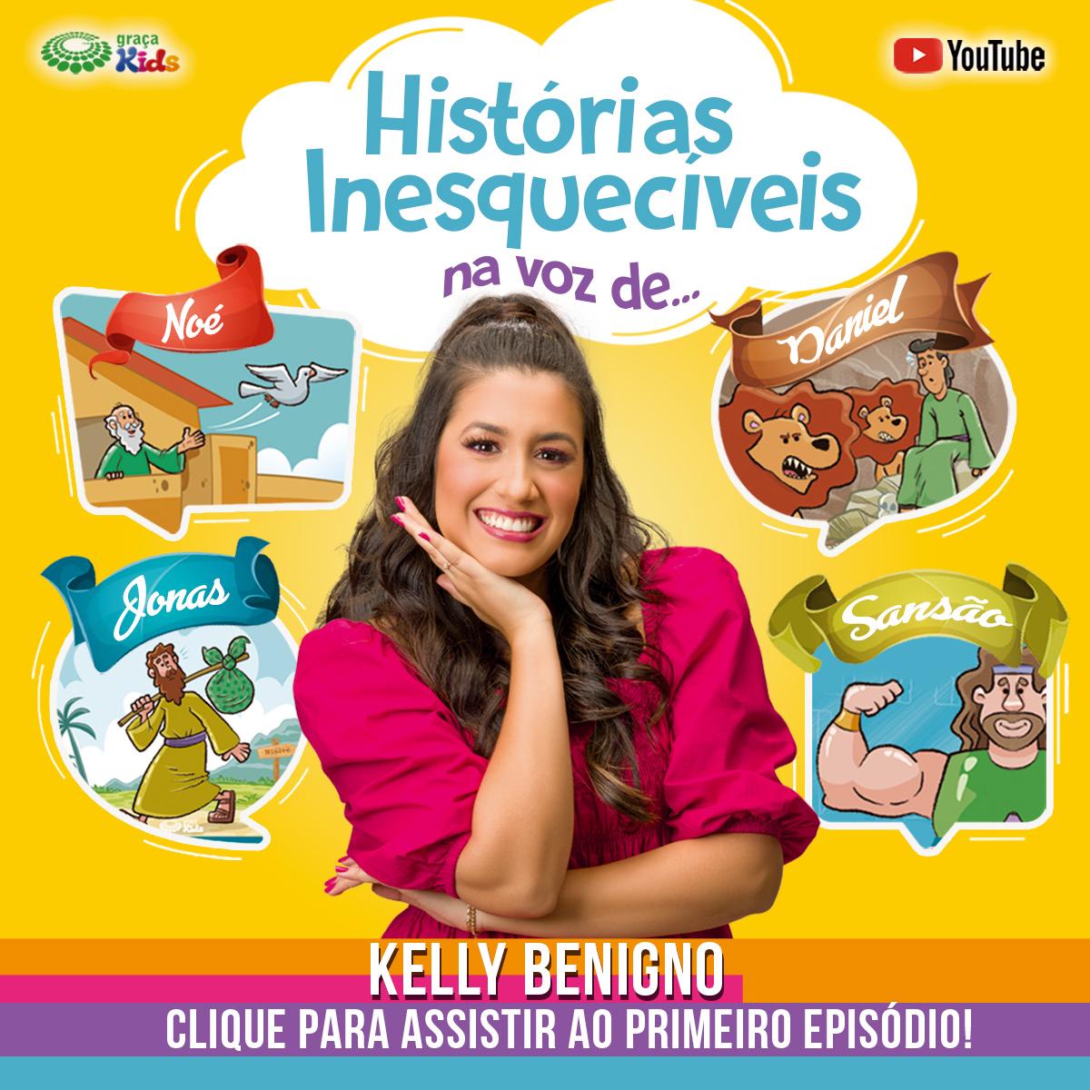 historias-inesqueciveis-kelly-benigno-mobile.jpg